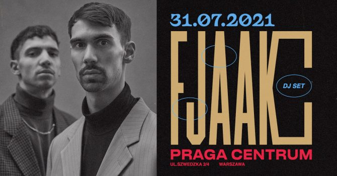 FJAAK DJ SET / 31 lipca / Praga Centrum