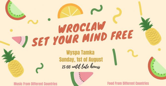 Wroclaw Set Your Mind Free: International Party