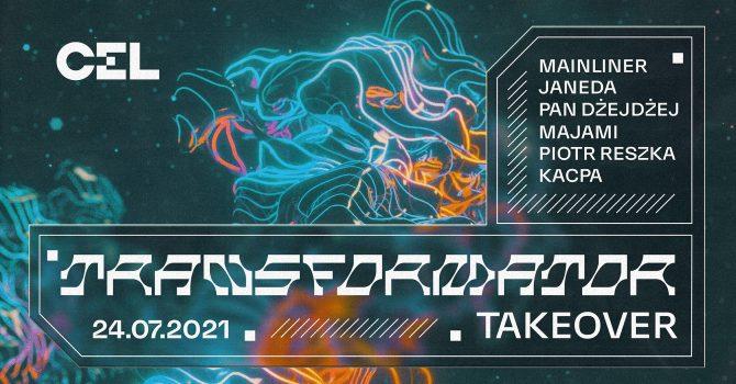 CEL: Transformator Takeover