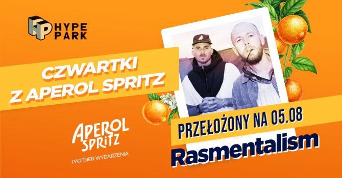 05.08 RASMENTALISM - CZWARTKI Z APEROL SPRITZ