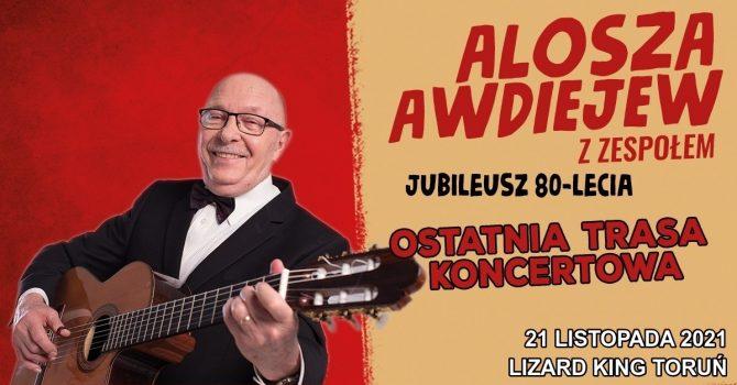 Alosza Awdiejew z zespołem | 21.11.2021 | TORUŃ