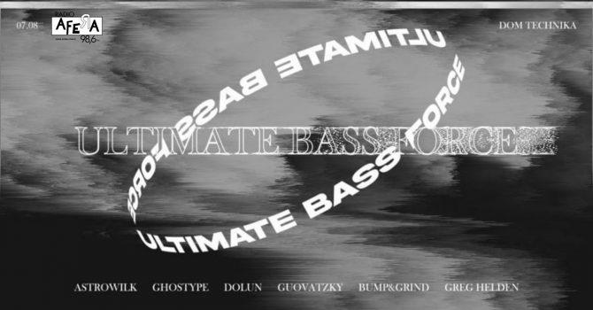 Ultimate Bass Force I Dom Technika 07.08