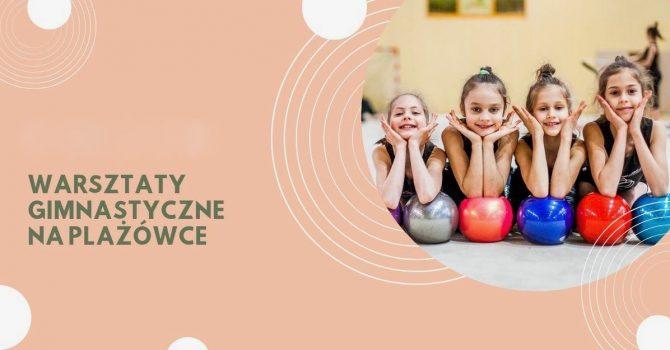 Warsztaty gimnastyczne dla dzieci - KSG Legion Warszawa
