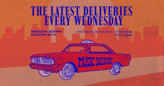 Music Delivery | Every Wednesday / Warszawa Główna
