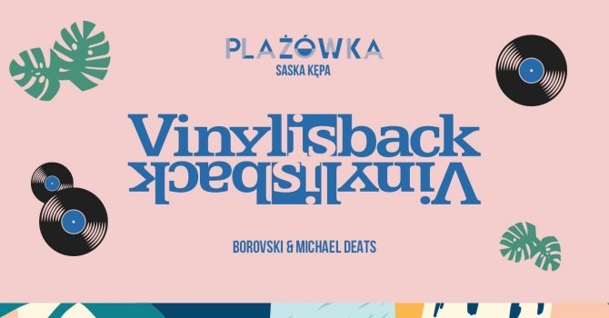 Vinyl is Back na Plażówce Saska
