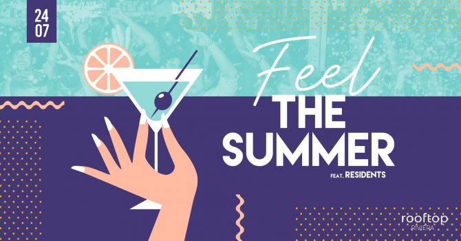 Feel The Summer // 24.07
