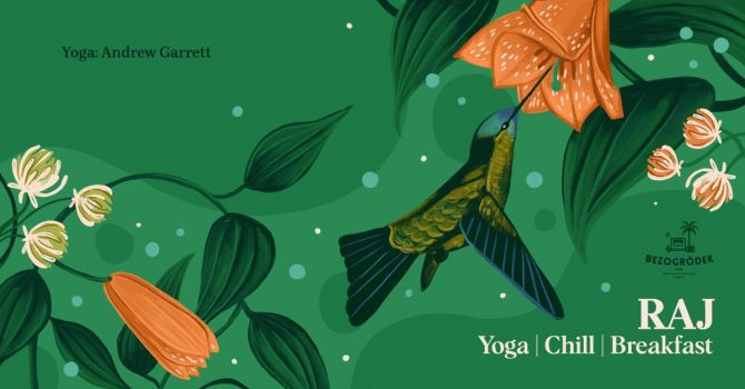 RAJ: Yoga, Chill & Breakfast / wstęp Free / BEZOGRÓDEK
