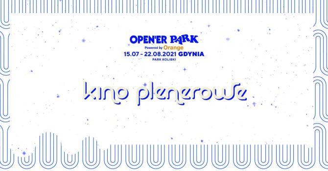 Open'er Park - Kino Plenerowe