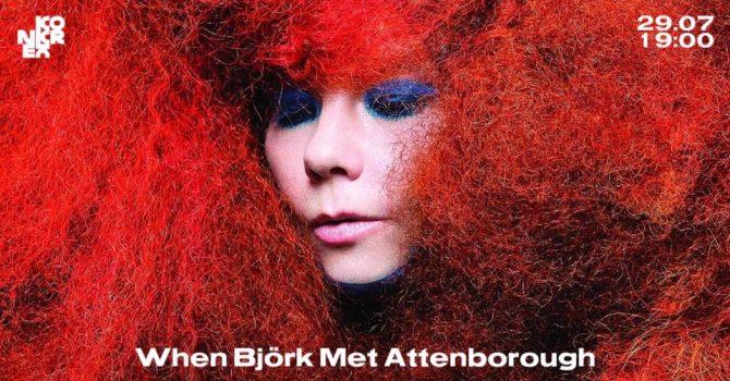 Konkretne Muzyczne Kino: When Björk Met Attenborough
