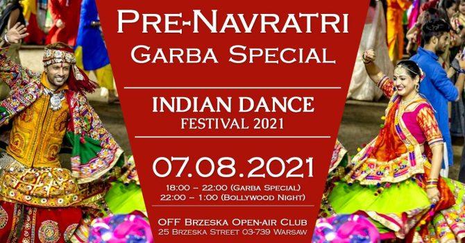 INDIAN DANCE FESTIVAL 2021 Pre-Navratri / Garba Special