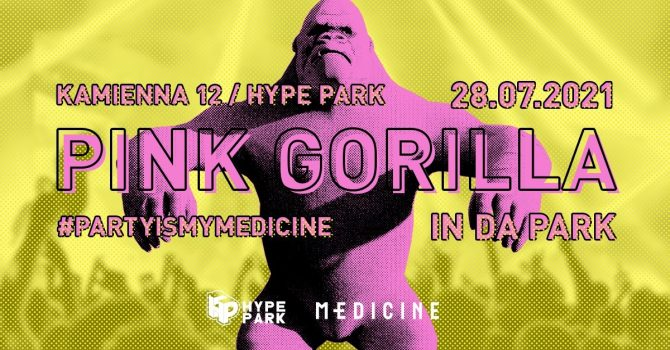 PINK GORILLA in da park x MEDICINE x HYPE PARK