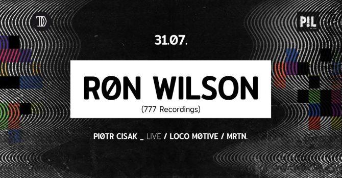 P!L pres. Ron Wilson (777) + P.Cisak live