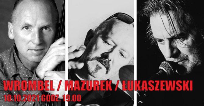 Wrombel / Mazurek / Łukaszewski