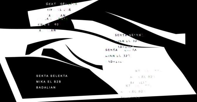 Sekta Selekta / Mika El, Badalian