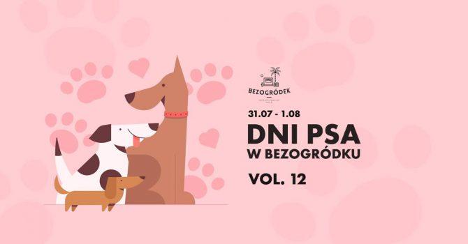 Dni Psa vol. 12 w Bezogródku!