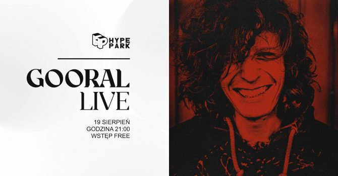 GOORAL live x HYPE PARK