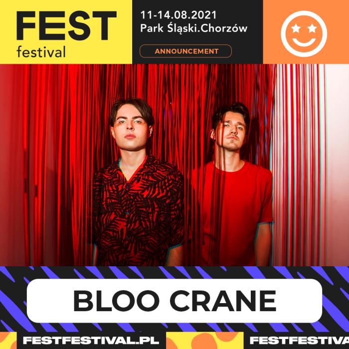 Bloo Crane na FEST Festival 2021