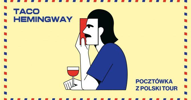 Taco Hemingway - Łódź - maj 2022