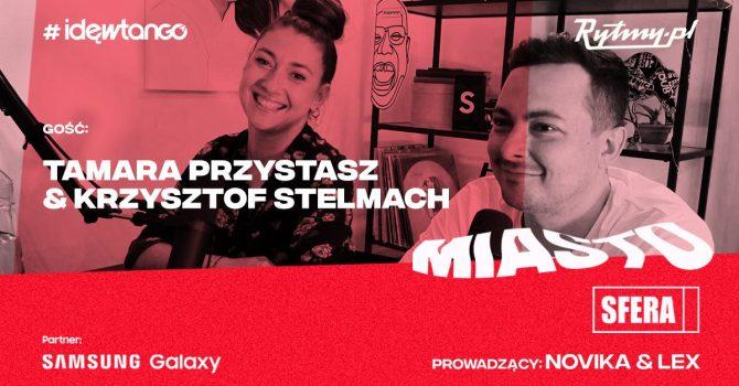 Miastosfera: Tamara Przystasz i Krzysztof Stelmach o muzycznych skutkach pierwszego lockdownu