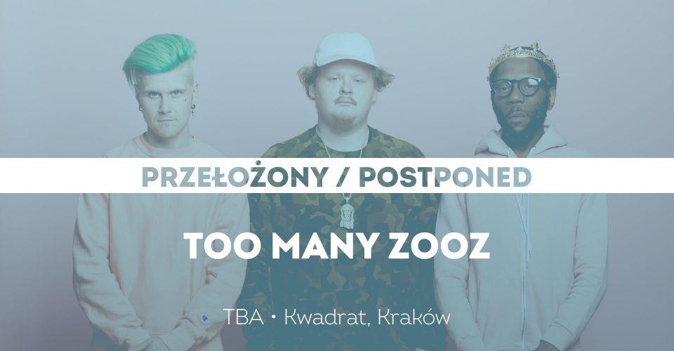 Too Many Zooz / Kraków