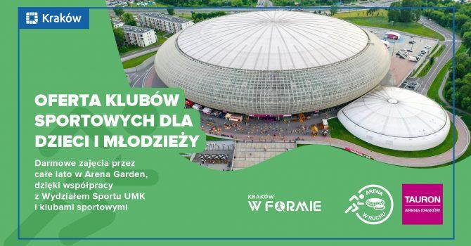 Arena w ruchu - Kraków w formie // Darmowe zajęcia przez całe lato w Arena Garden!