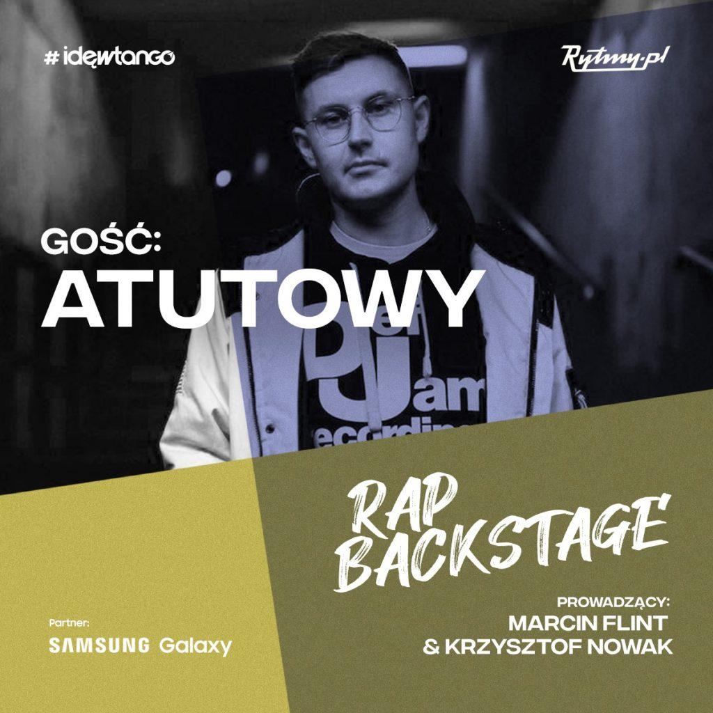 Atutowy drugim gościem w Rap Backstage!