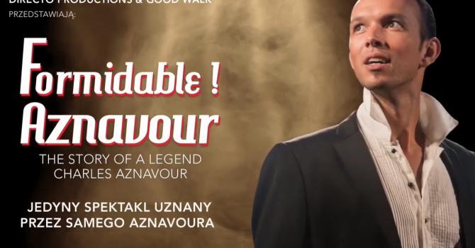 Formidable! Aznavour 2021 | Łódź, Wytwórnia