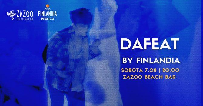 Dafeat by Finlandia // ZaZoo Beach Bar