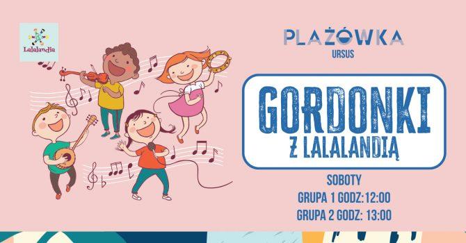 Gordonki z Lalalandią w Plażowce!