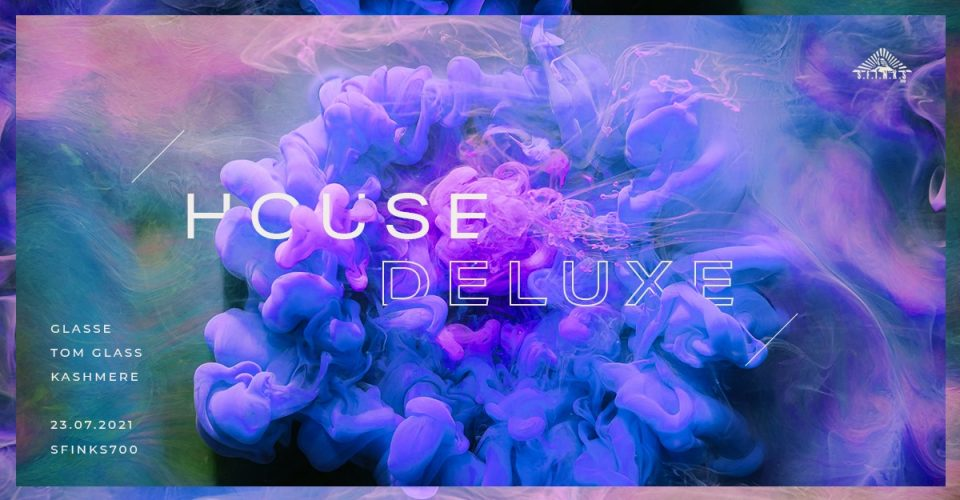House Deluxe: GLASSE