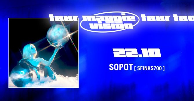 Margaret - Maggie Vision Tour / Sopot