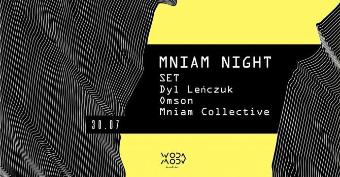 MniaM NIGHT x Woda Beach Bar