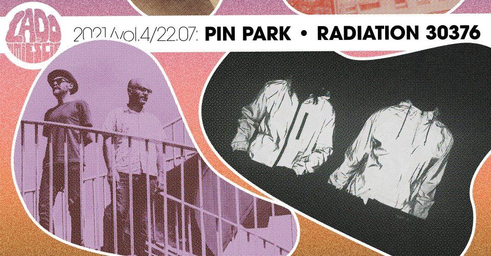 Pin Park / Radiation 30376 │ Lado w Mieście 2021 vol.4