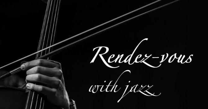 Rendez vous with jazz