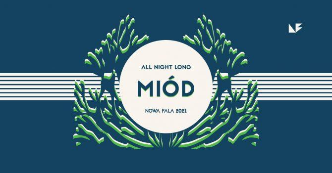 Sobota na Fali: Miód (all night long)