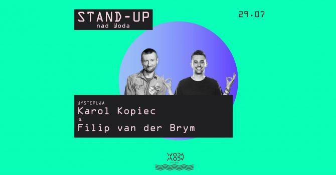 Stand-Up nad Wodą KAROL KOPIEC & FILIP VAN DER BRYM & Woda Beach Bar