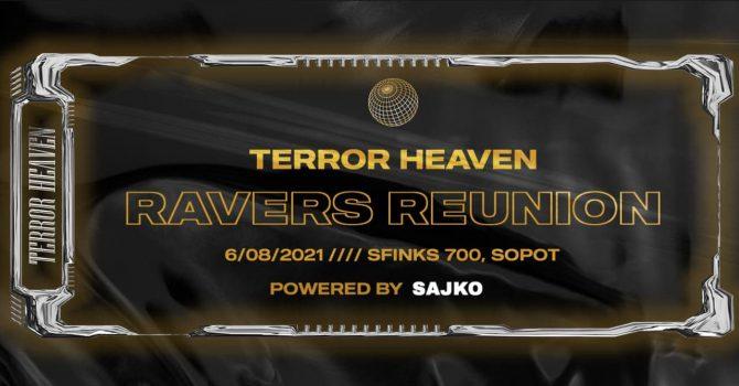 TERROR HEAVEN X SFIKS700 - RAVERS REUNION TOUR