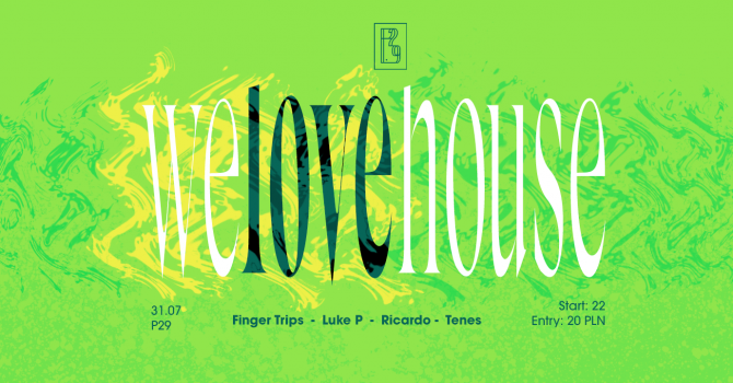 We Love House | Ricardo & Tenes | P29 | 31.07