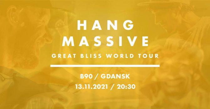 Koncert Hang Massive - Gdansk