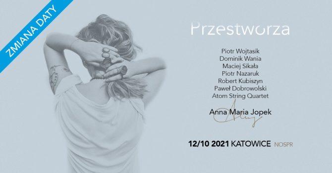 """Anna Maria Jopek """"Przestworza"""", 12.10.2021 (wtorek), NOSPR, Katowice"""