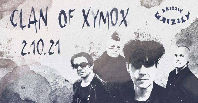 Clan of Xymox / 2.10.2021 / B90 & Drizzly Grizzly
