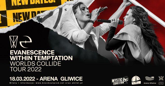 Within Temptation + Evanescence / 18.03.2022 / Arena Gliwice