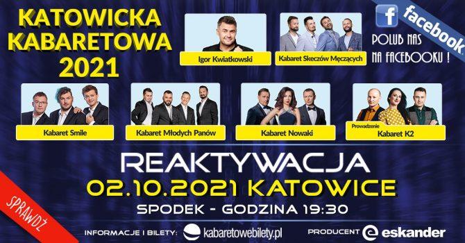 02.10.2021 / Katowice / Katowicka Noc Kabaretowa 2021