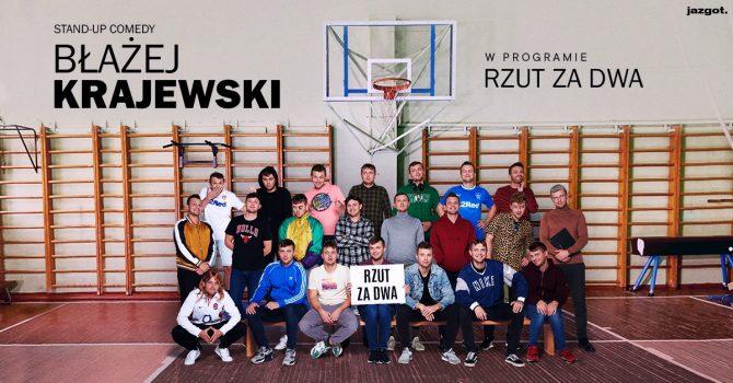 """Stand-up: Błażej Krajewski """"Rzut za dwa"""" / Toruń"""