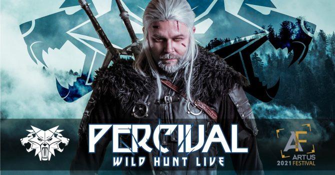 Percival Schuttenbach: Wild Hunt Live Show | Artus Festival Koncert