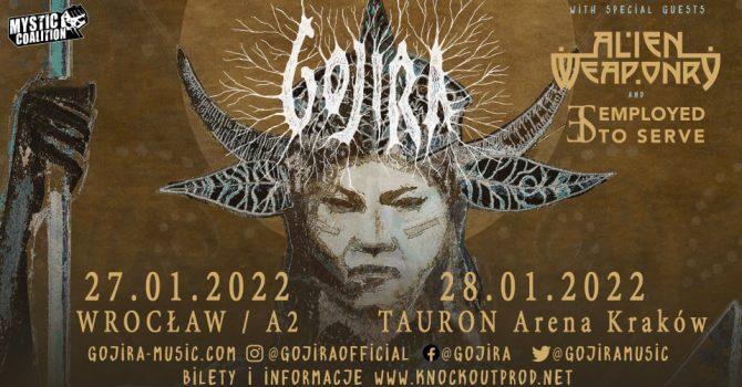 Gojira + Alien Weaponry + Employed To Serve / 27.01.2022 / Wrocław A2