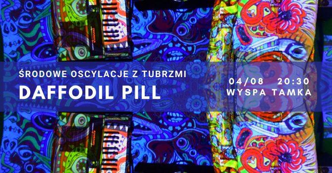Środowe oscylacje z TuBrzmi: DAFFODIL PILL