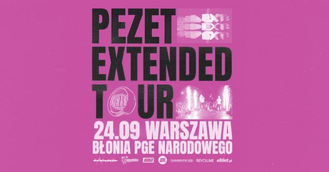 PEZET -EXTENDER TOUR - Warszawa