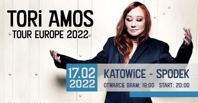 17.02.2022 Tori Amos / Katowice - Spodek