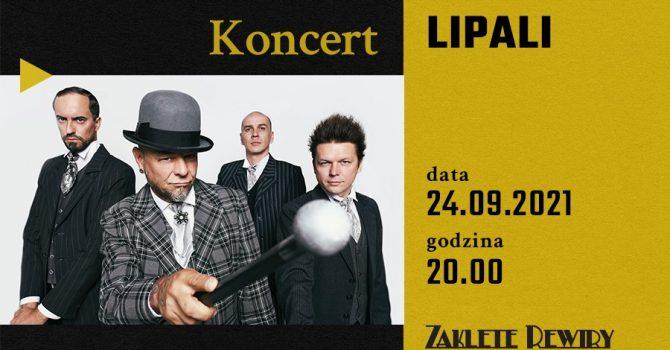 Lipali - koncert w Zaklętych Rewirach